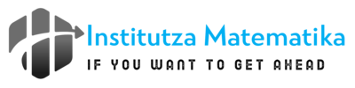 Institutza Matematika – If You Want To Get Ahead